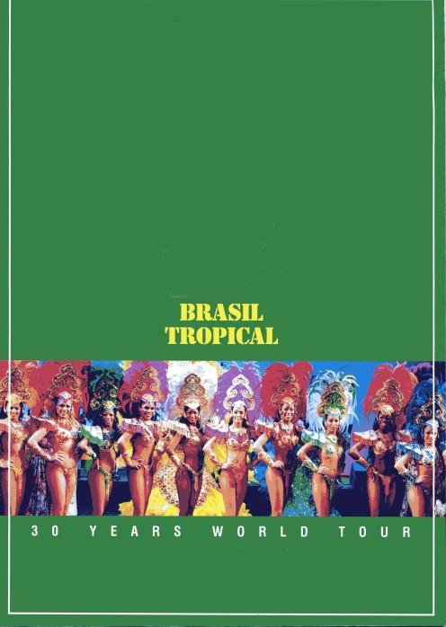 30 anos Brasil tropical em 2003